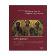 Novo Léxico da Teologia Dogmática Católica
