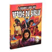 NTLH590PHB - O Grande Livro dos Heróis da Bíblia - Brochura