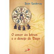 O Amor às Letras e o Desejo de Deus