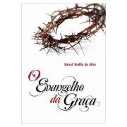 O Evangelho da Graça