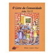 O Livro da Comunidade - João 13-17