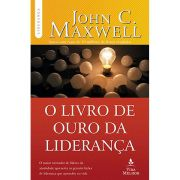 O Livro de Ouro da Liderança - 3ª Edição