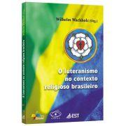 O Luteranismo no Contexto Religioso Brasileiro
