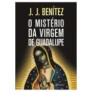 O Mistério da Virgem de Guadalupe