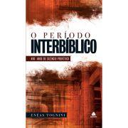 O Período Interbíblico - Hagnos
