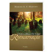 O Que a Bíblia diz Sobre Reencarnação