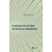 O Sagrado na História Religiosa da Humanidade