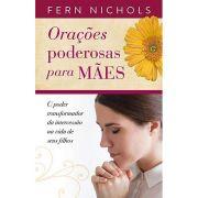 Orações Poderosas Para Mães