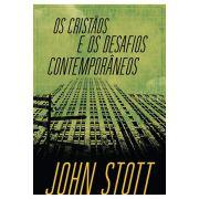 Os Cristãos e os Desafios Contemporâneos