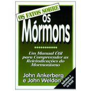 Os Fatos Sobre Os Mórmons