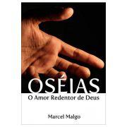 Oséias - O Amor Redentor de Deus