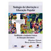 Partilhando e Avaliando Práticas de Educação Libertadora