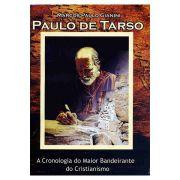 Paulo de Tarso - A Cronologia do Maior Bandeirante do Cristianismo