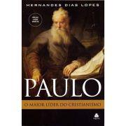Paulo, o Maior Líder do Cristianismo