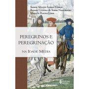 Peregrinos e Peregrinação na Idade Média