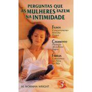 Perguntas que as Mulheres Fazem na Intimidade - Vol. 3