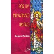Por Um Humanismo Cristão