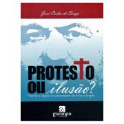 Protesto ou Ilusão