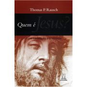 Quem é Jesus? Uma Introdução à Cristologia