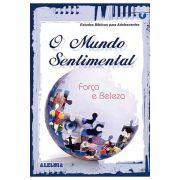 RED Aleluia - Adolescentes nº 04 - O Mundo Sentimental - Força e Beleza