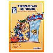 RED Aleluia - Adolescentes nº 08 - Perspectivas de Futuro