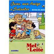 RED Aleluia - Aluno - Mel e Leite nº 04 - Jesus, Meu Amigo e Salvador