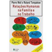 Relações Humanas na Família e no Trabalho