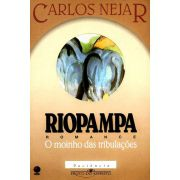 Riopampa - O Moinho das Tribulações