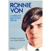 Ronnie Von - O Principe Que Podia Ser Rei