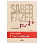 Saber Fazer Filosofia - Vol 2 - O Pensamento Moderno - 2ª Ed.