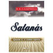 Satanás - Quem é, e como opera