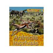 Série Explorar - Animais Incríveis