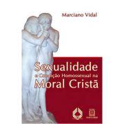 Sexualidade e Condição Homossexual na Moral Cristã