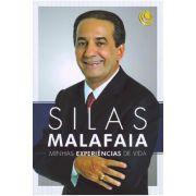 Silas Malafaia - Minhas Experiências de Vida