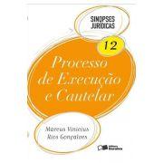 Sinopses Jurídicas 12 - Processo de Execução e Cautelar - 16ª Ed. 2013
