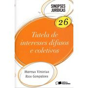 Sinopses Jurídicas 26 - Tutela de Interesses Difusos e Coletivos - 6ª Ed. 2012