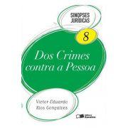 Sinopses Jurídicas 8 - Dos Crimes Contra a Pessoa - 15ª Ed. 2012