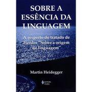 Sobre a Essência da Linguagem