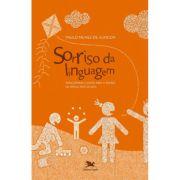 Sorriso da Linguagem - Brincadeiras e Jogos Para o Ensino de Língua Portuguesa