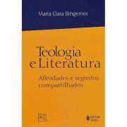 Teologia e Literatura - Afinidades e Segredos Compartilhados