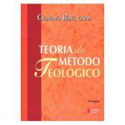 Teoria do Método Teológico (Versão Completa) 5ª Edição
