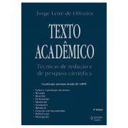 Texto Acadêmico: Técnicas de Redação e de Pesquisa Científica - 8ª Edição