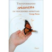 Transformando Crianças em Vencedores Espirituais