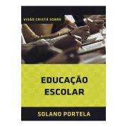 Visão Cristã Sobre Educação Escolar