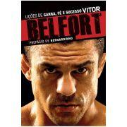 Vitor Belfort: Lições de Garra, Fé e Sucesso