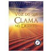 Voz Do Que Clama No Deserto - A Conquista - Volume I