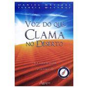 Voz Do Que Clama No Deserto - A Conquista - Volume II