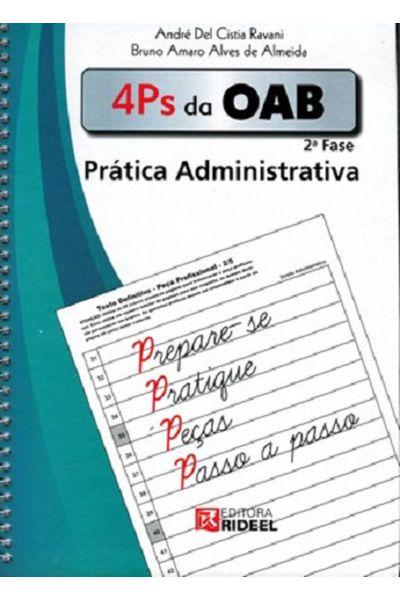 4Ps da OAB - 2ª Fase - Prática Administrativa - 1ª Edição 2015