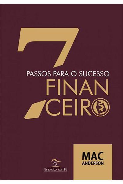 7 Passos para o Sucesso Financeiro