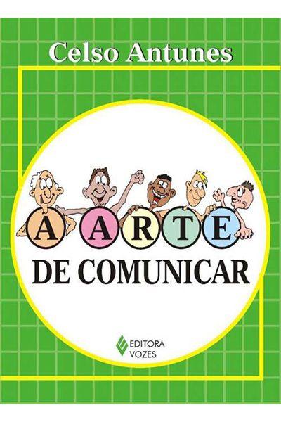 A Arte de Comunicar